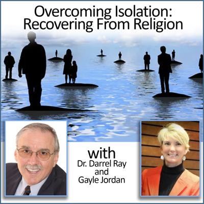 Cover art for Overcoming Isolation: Recovering From Religion