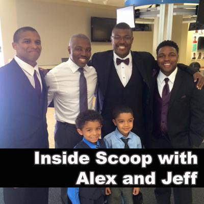 Inside Scoop with Alex and Jeff