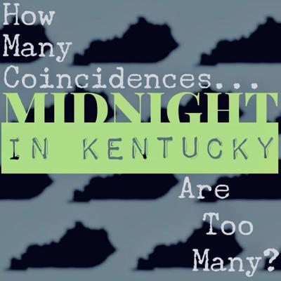 Midnight in Kentucky