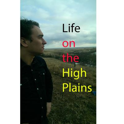 Life on the High Plains