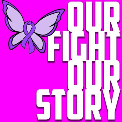 Our Fight Our Story