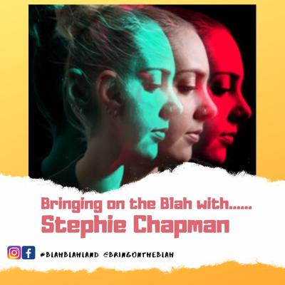 Cover art for Blah with......Stephie Chapman Author of Call Me Maybe | S1 E05
