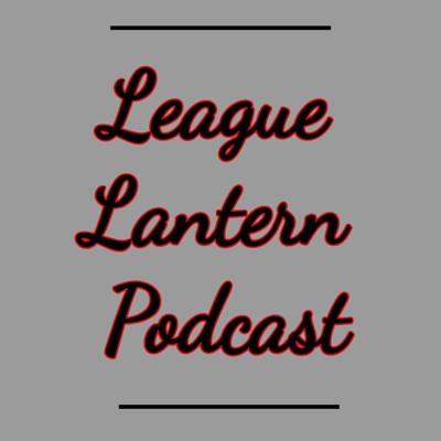 League Lantern Podcast