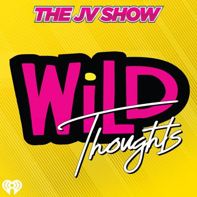 The JV Show WiLD Thoughts