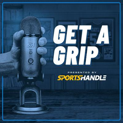 Get A Grip: The Official Sports Handle Betting Podcast
