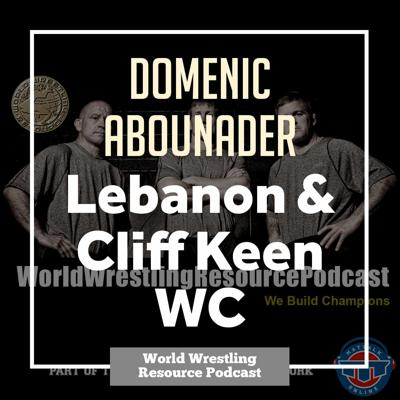 Cover art for Cliff Keen WC's Domenic Abounader on his path to represent Lebanon - WWR69