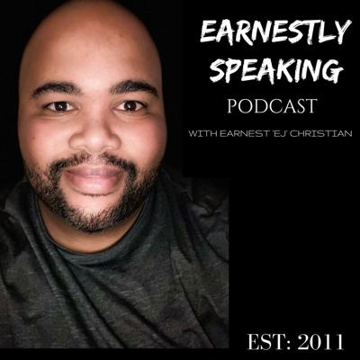 Earnestly Speaking Podcast