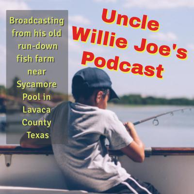 Uncle Willie Joe is an old boy in South-Central Texas who operates a run-down catfish farm and shares his comical wisdom with his listeners.