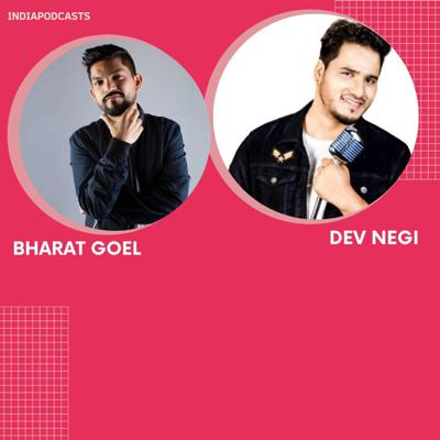 Cover art for Bharat Goel & Dev Negi Talk About The Experience In Making Their Latest Soulful Track Kahin Ka Nahi Chorha   On IndiaPodcasts