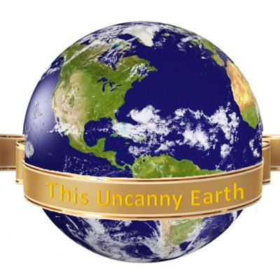 This Uncanny Earth