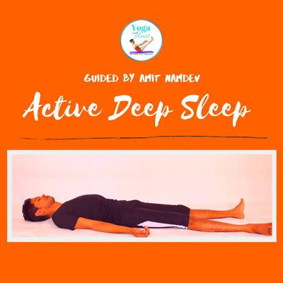 Cover art for Active Deep Sleep guided by Amit Namdev