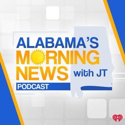 Alabama's Morning News with JT