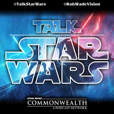 Talk Star Wars - A Star Wars podcast