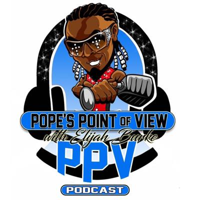 """The Official Podcast of """"The Pope"""" Elijah Burke!"""