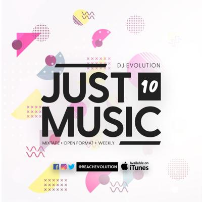 Cover art for EVOLUTION PRESENTS JUST MUSIC EPISODE 10