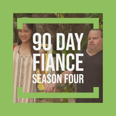 Cover art for 90 Day Fiance´-  (Season Four)