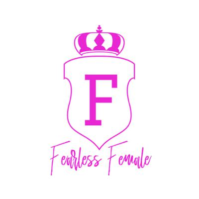 The Fearless Female
