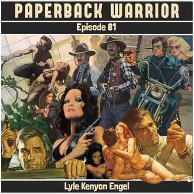 Cover art for Episode 81: Lyle Kenyon Engel
