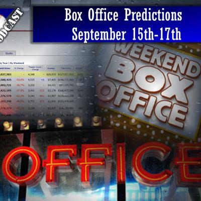 Cover art for Box Office Predictions 9-15-17