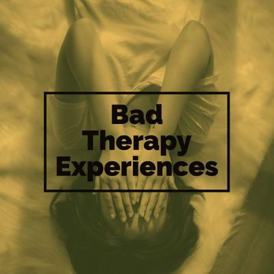 Cover art for Bad Therapy Experiences
