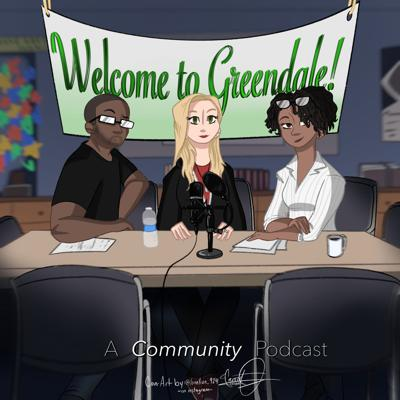 Welcome to Greendale: A Community Podcast