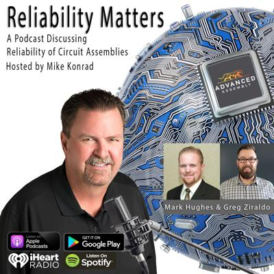 Cover art for Episode 39: A Conversation with Advanced Assembly's Mark Hughes and Greg Ziraldo About Producing Reliable Assemblies Within a CM Environment