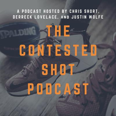 The Contested Shot Podcast