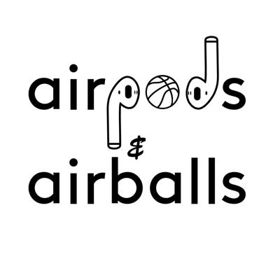 Airpods & Airballs