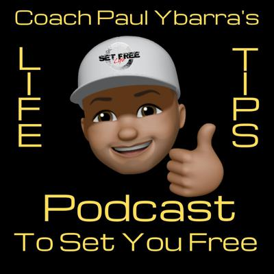 Your Life Tips with Coach Paul
