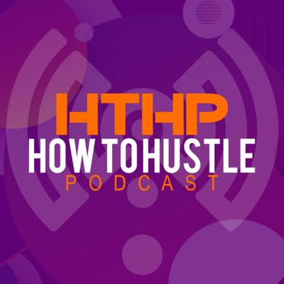 How to Hustle Podcast by Bloxspace