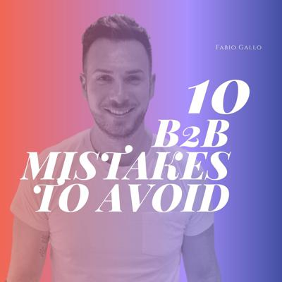 10 business-to-business marketing to avoid
