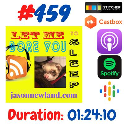 """Cover art for #459 Let me bore you to sleep - """"I FOUND A LOVELY LITTLE BIRD"""" Jason Newland (26th July 2020)"""