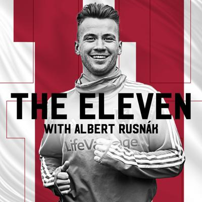 The Eleven with Albert Rusnák