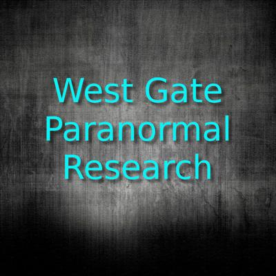 West Gate Paranormal's show