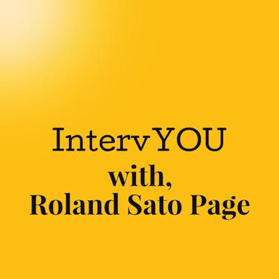 IntervYOU with Roland Sato Page