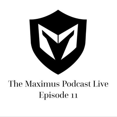 Cover art for The Maximus Podcast LIVE 11
