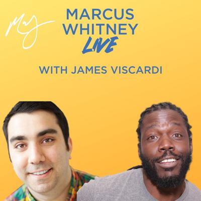 Cover art for Marcus Whitney LIVE Ep. 29 - James Viscardi