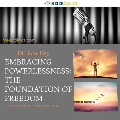 Cover art for Embracing Powerlessness: The Foundation of Freedom