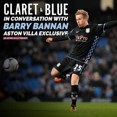 Cover art for In Conversation with Barry Bannan | ASTON VILLA EXCLUSIVE