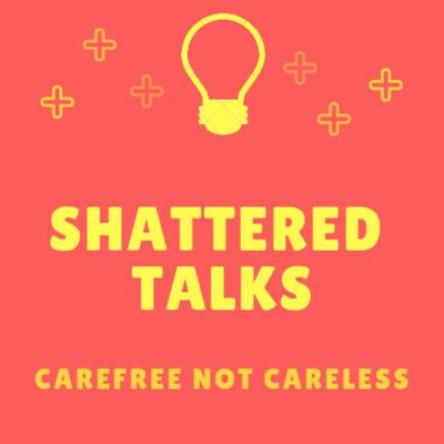 Episode 9 - Shattered Talks With A Guest