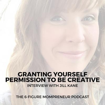 Cover art for Granting yourself permission to be creative with Jill Kane