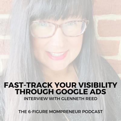 Cover art for Fast-track your visibility through Google Ads with Glenneth Reed