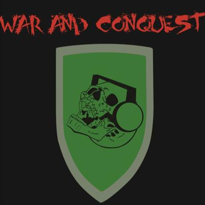 War And Conquest