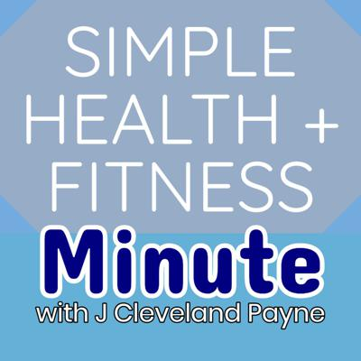 Simple Health + Fitness Minute