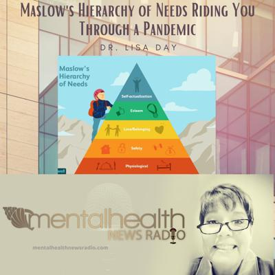 Cover art for Maslow's Hierarchy of Needs Riding You Through a Pandemic