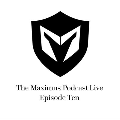 Cover art for The Maximus Podcast LIVE 10