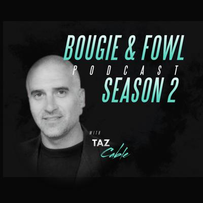 Committed to telling the stories of those that entertain, make us laugh and make us feel, all to make us live our very best. .  Support this podcast: https://anchor.fm/bougieandfowl/support