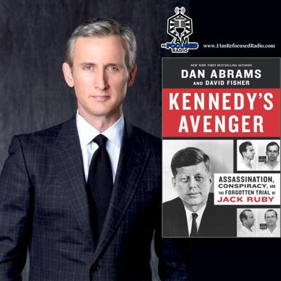 Cover art for DAN ABRAMS, chief legal correspondent for ABC News & author of KENNEDY'S AVENGER