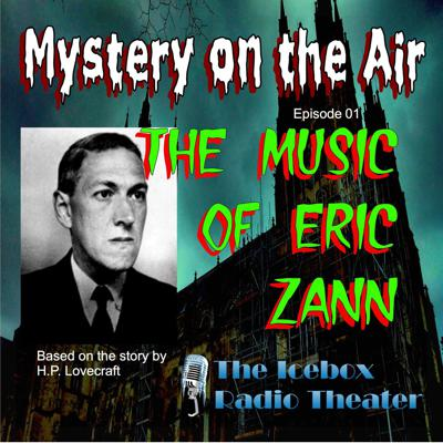 Cover art for The Music of Eric Zann; Mystery on the Air