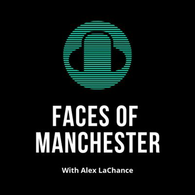 Faces of Manchester